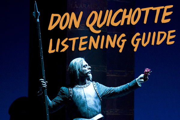 Don Quichotte Listening Guide